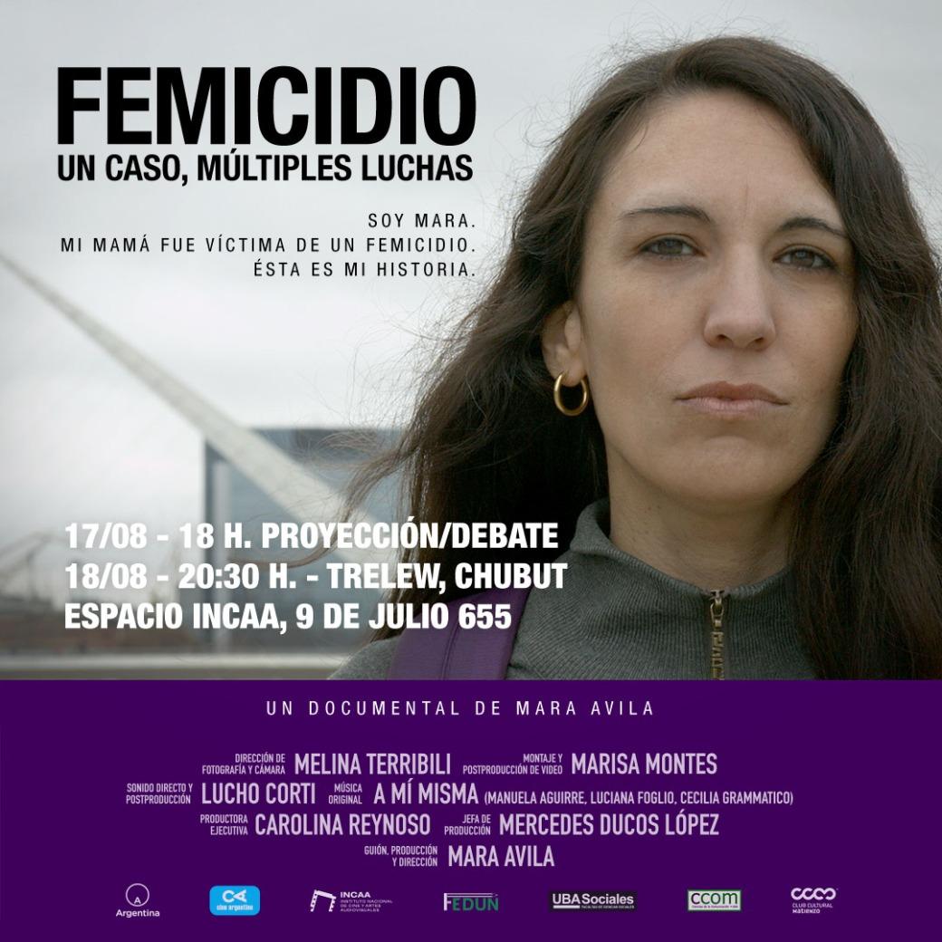 Film Femicidio. Un caso, múltiples luchas en el espacio INCAA Trelew, Chubut.